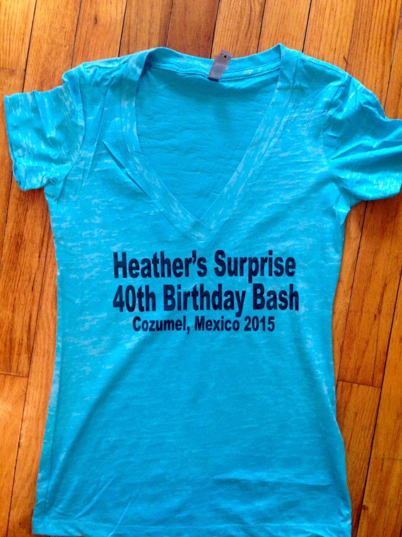 Custom birthday shirt ladies custom birthday t shirt burnout for Custom t shirts for women