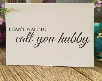 I Can't Wait to Call You My Hubby/Wifey - I Can't Wait to Marry You