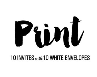 Printing Service - 10 invites with envlopes