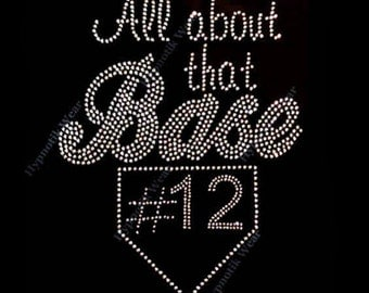 "Rhinestone Transfer "" All about that Base with Player's # "" Hotfix , Iron On"