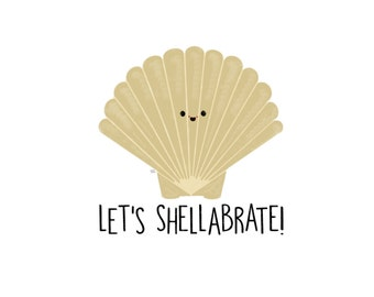 Let's Shellabrate Card