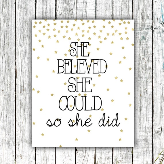 Nursery/Girl's Art Printable, She believed she could so she did, Girl's art, Gold, Digital Download Size 8x10 #544