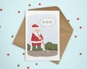 Gardening Santa christmas card, Hoe Hoe Hoe Xmas card, fun gardener holiday card