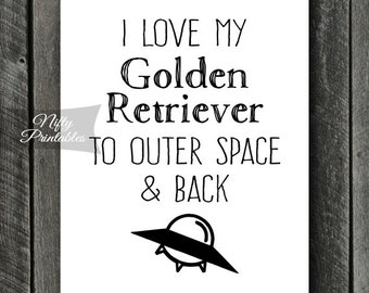 Golden Retriever Print - INSTANT DOWNLOAD Golden Retriever Art - Golden Retriever Poster - Funny Golden Retriever Gifts - Retriever Wall Art