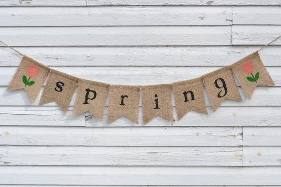 Spring Burlap Banner - Easter Burlap Banner - Spring Fireplace Mantel Bunting Sign - Door Porch Banner - Hessian Banner - Rustic Garland