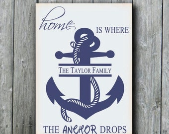 Beach Wedding Gift,Anchor Sign,Home Is Where The Anchor Drops,Beach House Decor,Lake House Gift,Family Name Sign,Navy Wife,US Navy Gift