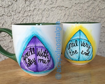 READY TO SHIP 12 oz. You'll stay with me?  Until the very end.  Harry Potter couple mug set.