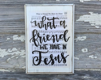 What a Friend we have in Jesus - Hymn Board - hand lettered wood sign