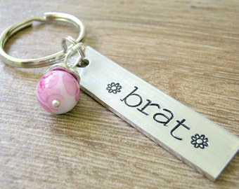 Brat Keychain, Naughty Girl, Daddy's Little Brat, BDSM keychain, Sub gift, Submissive gift, brat gift, DDLG, personalize the back