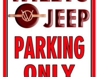 RG4634 Jeep Willys Parking Only Sign