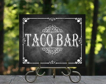 Printable Chalkboard Taco Bar Sign, Buffet Sign, Build your own Taco, Taco Sign, Taco Bar Sign, Fiesta Wedding Sign, Mexican Food Signage