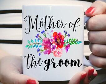 Mother of the Groom Mug, Watercolor Floral Mug, MOTG Gift, Wedding Mug, Mother of Groom Gift, Mother of the Bride Mug, Tea Mug, Coffee Mug