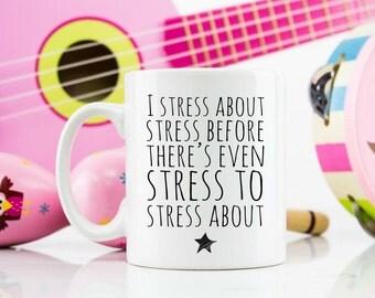 Stress mug funny friend gift birthday