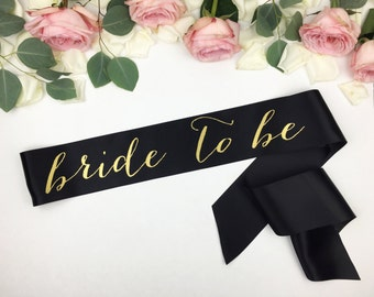 Bride to Be Sash - Bachelorette Sash - Bridal Party- Bridal Shower Bachelorette Party Accessory - Satin Bride Sash - Bride Gift - Bride Sash