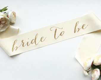 Bride To Be Bridal Sash - Ivory with Gold Glitter