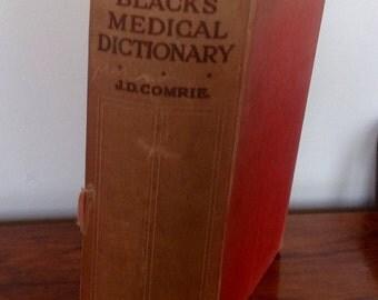 Black's Medical Dictionary 1931  Hardback Copy. Tenth Edition.