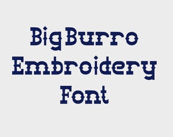 """Big Burro Embroidery Machine Font in 4 sizes (0.5"""", 1"""", 2"""" & 3"""") upper and lower case + numbers - INSTANT DOWNLOAD -  Item # 1105"""
