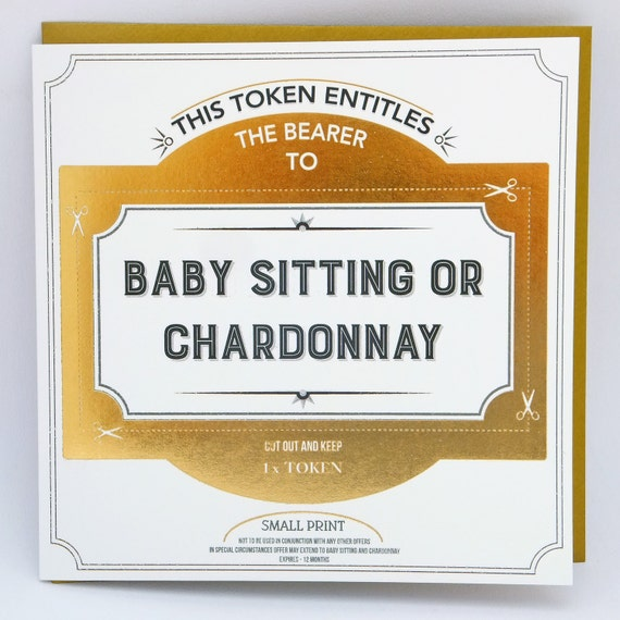 Baby Sitting and Chardonnay Token Card, gift token, greetings card token, funny card, New Baby Card.