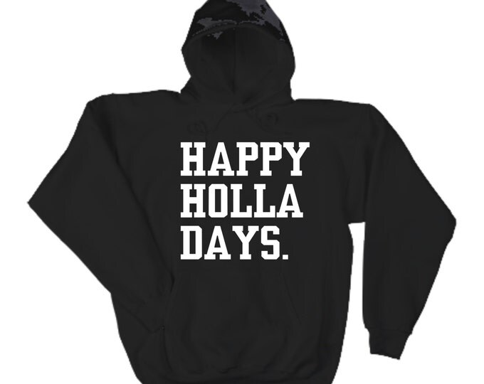 HAPPY HOLLA DAYS Hoodie. Ugly Christmas Sweater. Black Oversized, front pockets slouchy mens hoodie.