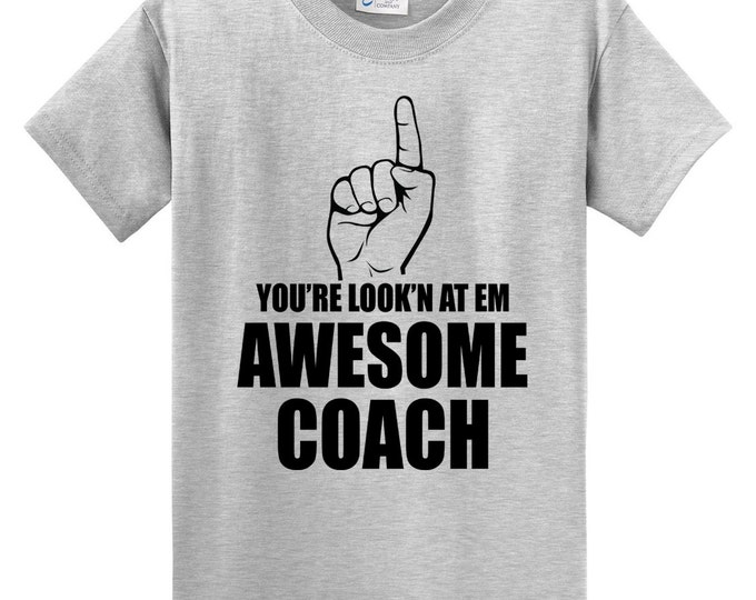 You're Look'n At Em Awesome Coach T-Shirt - Finger Pointing
