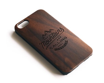 iPhone 7 Case,Gift For Men,iPhone 7 Plus Case,Wooden iPhone 6 Case,Mountain iPhone Case,The Mountains Are Calling And I Must Go, Walnut Wood