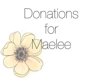 Donations for Maelee