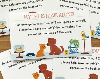 Pet Emergency card - in case of emergency - set of 5 - contact card - my pet is home alone - animal lovers - dog home alone - cat home alone