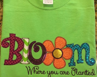 Bloom Where You Are Planted  Applique Blingy T-Shirt