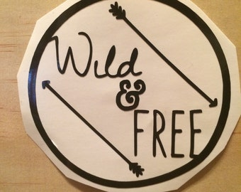 Wild and Free Vinyl Decal, Vinyl Stickers, Laptop Decal, Car Sticker, Anchor Laptop Sticker, Car Decal, quote Sticker