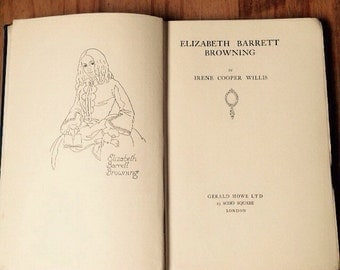 Elizabeth Barrett Browning by Irene Cooper Willis Antique Book Vintage Book