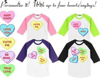Personalize this Conversation Hearts Valentines T Shirt - Raglan with your words/message  - Many colors available