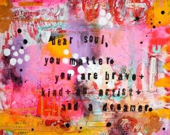 Dear Soul Art Print
