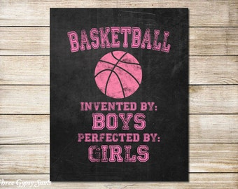 PRINTABLE ART Girl's Basketball Wall Art Basketball Invented By Boys Perfected By Girls Kids Room Decor Girls Room Decor