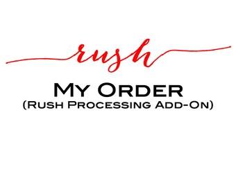 Rush My Order!!!