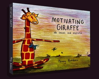 Motivating Giraffe Book (2015): Life Lessons and Inspiration