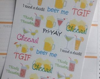 I Need A Drink!! Sticker Sheet