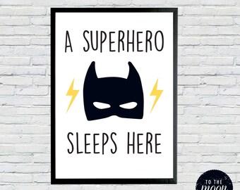 A Superhero Sleeps Here Printable A3 (Or Printed - see Print my Order Listing)