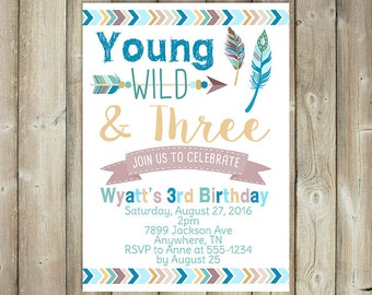Young Wild and Three Birthday Invitation - Third Birthday Invitation - Boys 3rd Birthday Invite - Boho - DIGITAL FILE