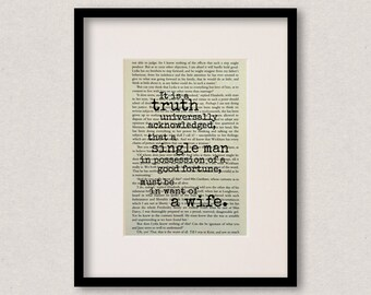 """Pride And Prejudice - Book Quote Print - Romantic Quote - Engagement - Wedding - """"It is a truth universally acknowledged.."""""""