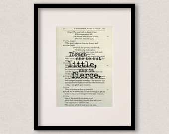 "Shakespeare quote print - Best friend - Birthday gift - Mothers Day gift - ""Though she be but little, she is fierce"""