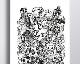 Keep calm and zombie on -  Ink illustration - Black ink quote on paperbord - 50x70cm