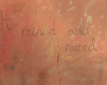 It rained and rained, 2016 painting on calico, art