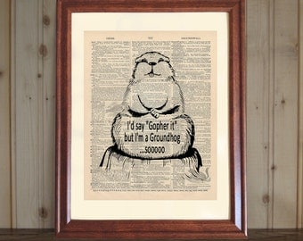 Groundhog Dictionary Print, Funny Groundhog Quote, Groundhog Day Birthday Gift, Groundhog Day Humorous Print on 5x7 or 8x10 Canvas Panel