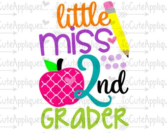 SVG, DXF, EPS Cut file Little Miss 2nd grader, School svg, back to school cut file socuteappliques, silhouette cut file, cameo file