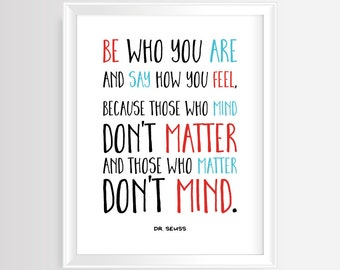 "Dr. Seuss quote ""Be Who You Are"" Printable wall art - Nursery/Kids quote – 8 x 10 inches –JPG/300 dpi -Instant Download- Home Decor"