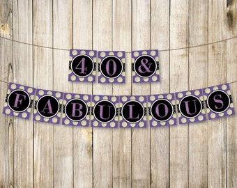 PURPLE 40 & Fabulous Birthday Banner, Forty Birthday Bunting, Adult 40th Birthday Decor, Digital Purple Glitter Garland, Instant Download