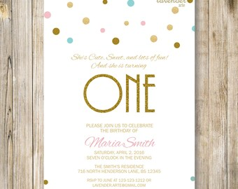 FIRST BIRTHDAY Invitation, Girl 1ST Birthday Invite, ONE Birthday, Gold Teal Pink, Confetti Glitter, 2nd 3rd 4th 5th, Diy Printable Digital