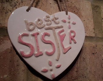Best Sister Ceramic Heart
