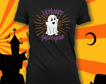 Lets Get Sheet Faced, Cute Ghost Shirt, Funny Halloween Ghost, Ghost Costume, Funny Adult Halloween Shirt, Awesome Halloween Costume CT-770