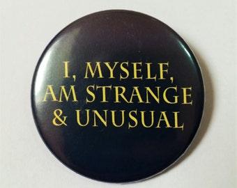 Beetlejuice Button Pin Badge ∙ I, Myself, Am Strange And Unusual Quote Pin Badge ∙ Tim Burton Pin Badge ∙ Cute Fridge Magnet ∙ Film Magnet